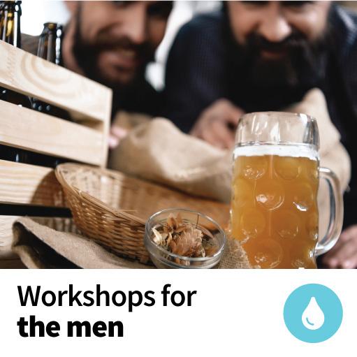 Workshops for the men